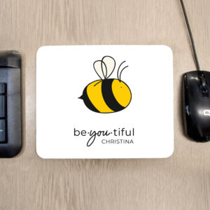 Bee You Mouse Pad