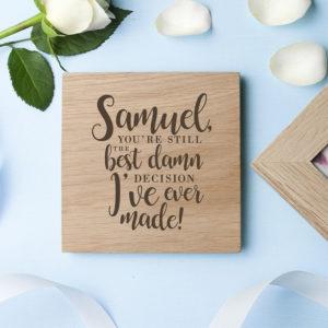 Personalised Valentine's Best Damn Decision Oak Photo Cube