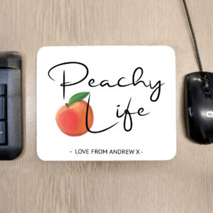 Peachy Life Mouse Pad