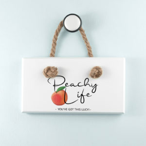 Peachy Life White Hanging Sign