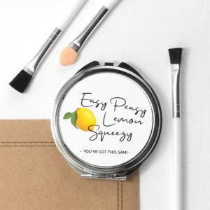 Easy Peasy Lemon Squeezy Round Compact Mirror