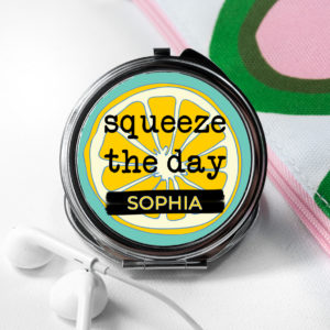 Squeeze The Day Round Compact Mirror