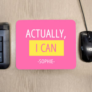 Actually I Can Mouse Pad