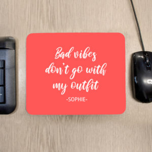 No Bad Vibes Mouse Pad
