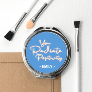 Radiate Positivity Round Compact Mirror