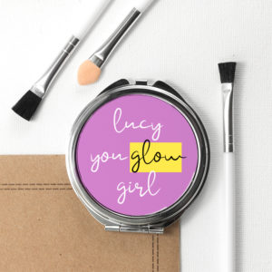You Glow Girl Round Compact Mirror